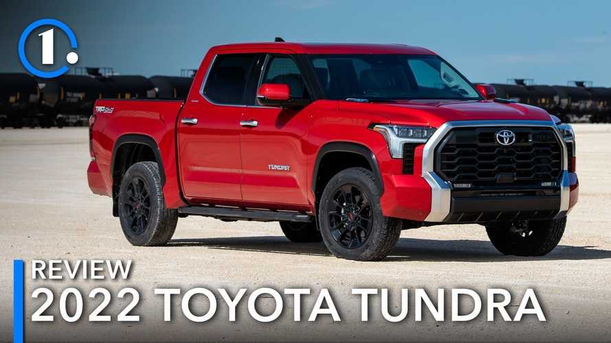 2022 Toyota Tundra First Drive Review: A Damn Good Truck