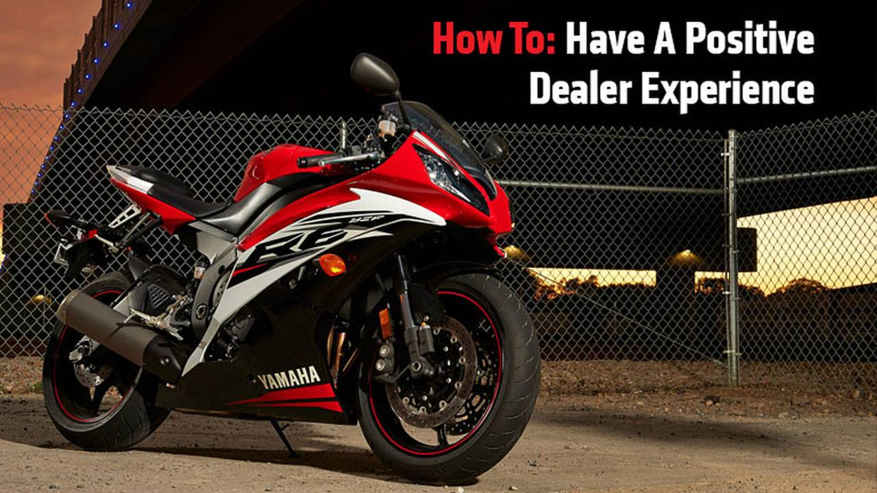 How To: Have A Positive Dealer Experience