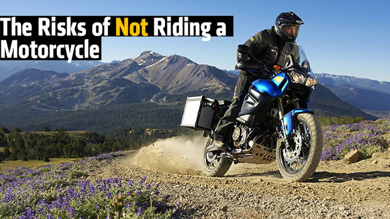 The Risks of Not Riding a Motorcycle
