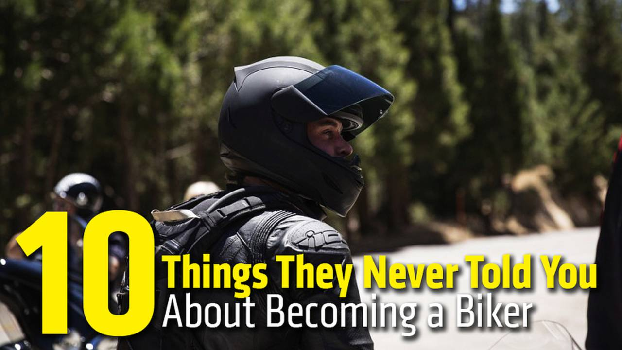 10 Things They Never Told You About Becoming a Biker