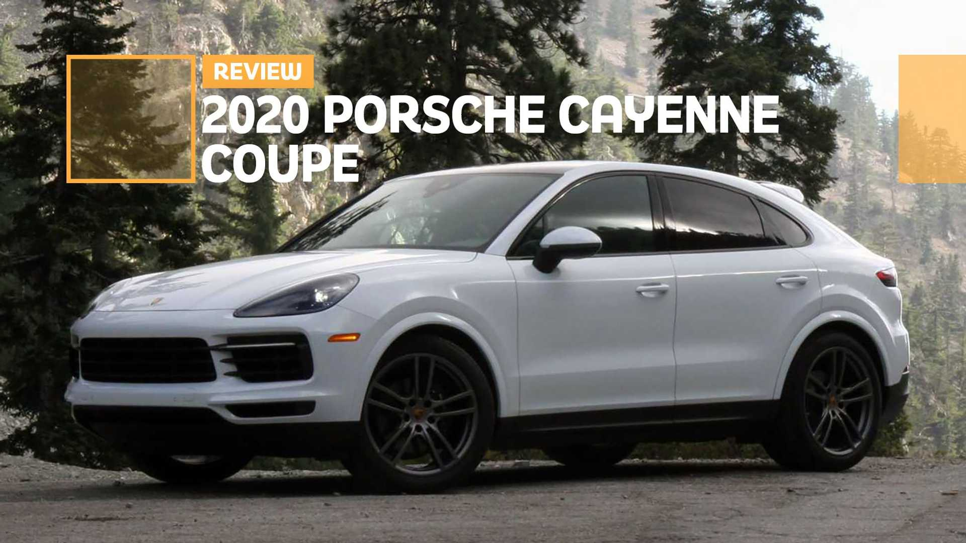 2020 Porsche Cayenne Coupe Review Easy To Like Hard To Love
