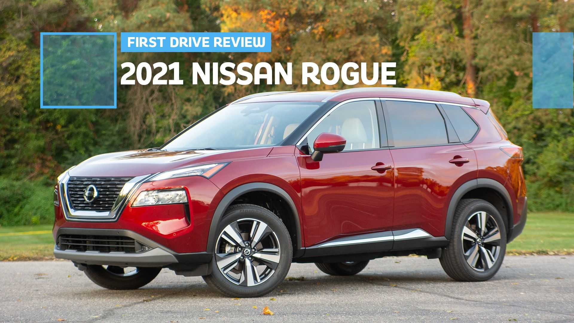2021 Nissan Rogue First Drive Review Don T Call It A Comeback