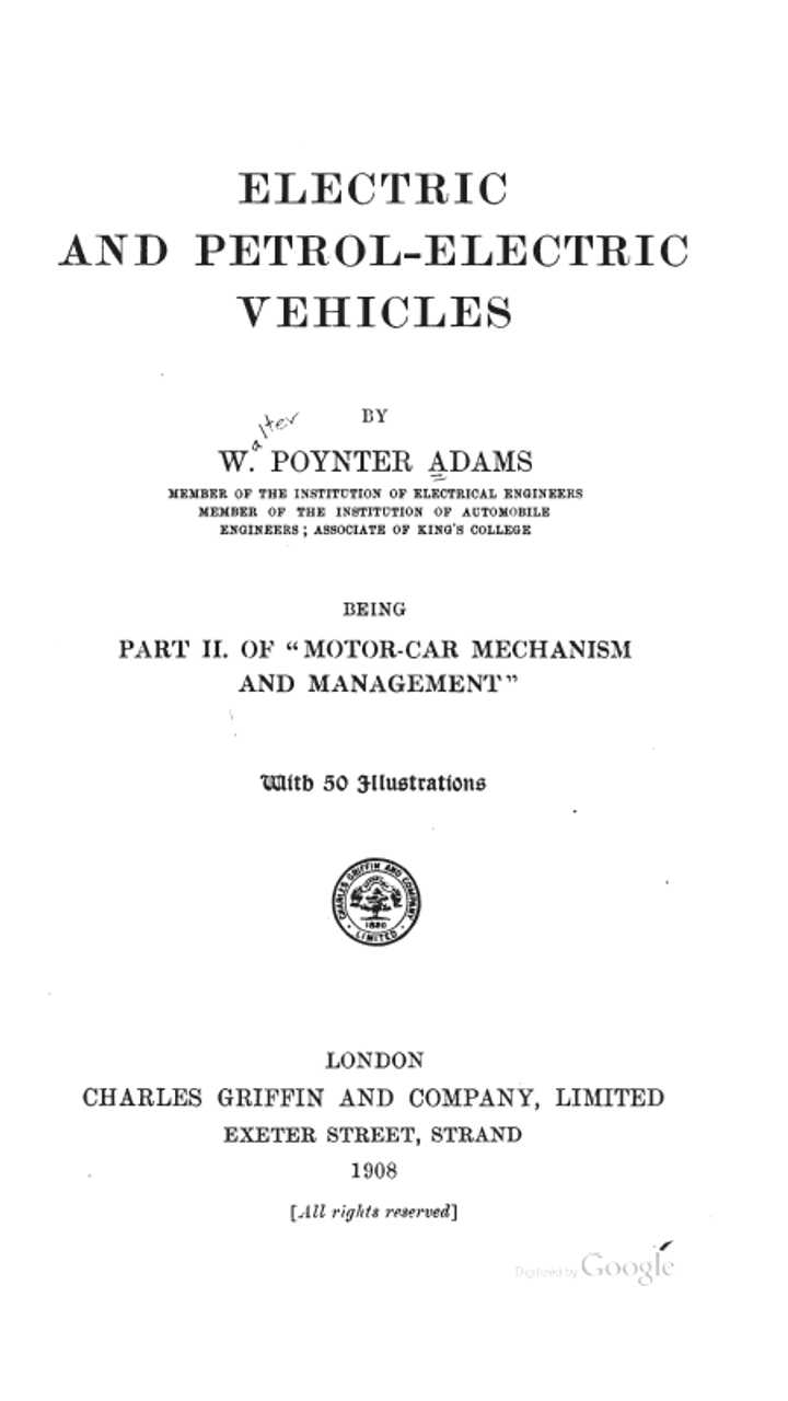Electric and Petrol-Electric Vehicles - a Book From 1908