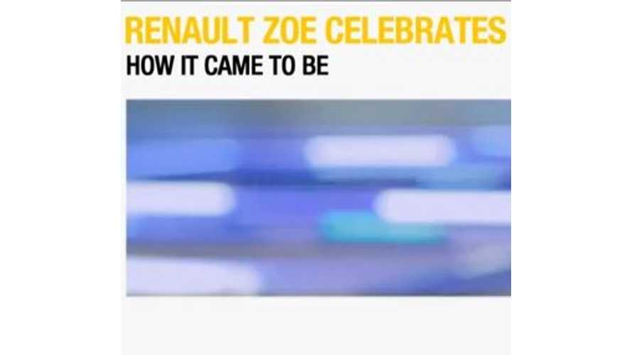 "Renault Zoe Celebrates 1st Birthday With ""How It Came To Be"" Video"