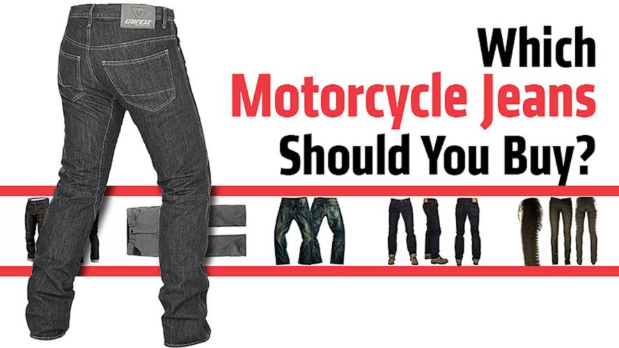 Which Motorcycle Jeans Should You Buy?