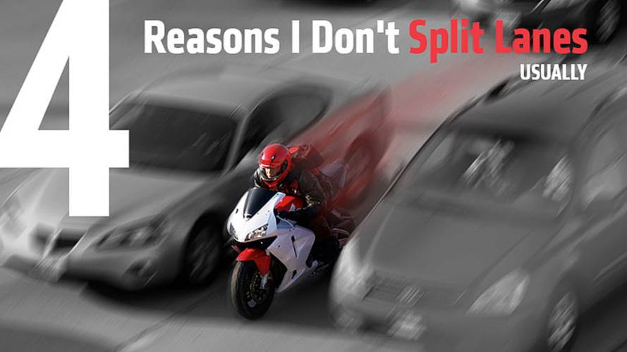 Four Reasons I Don't Split Lanes…Usually