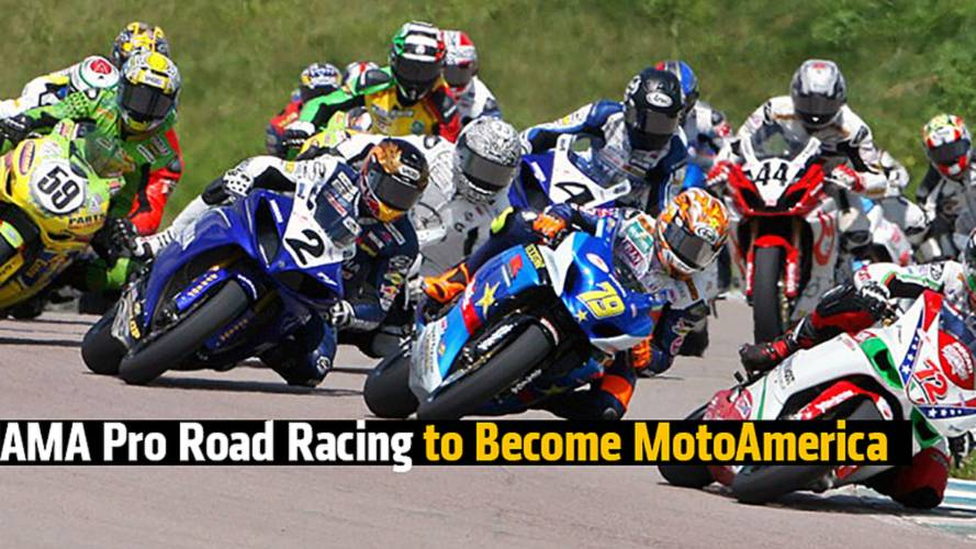 Taking Back Sunday: AMA Pro Road Racing to Become MotoAmerica