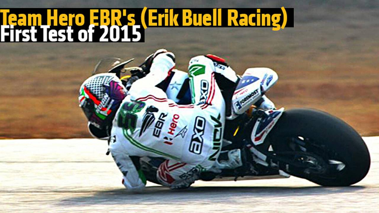 Team Hero EBR's (Erik Buell Racing) First Test of 2015