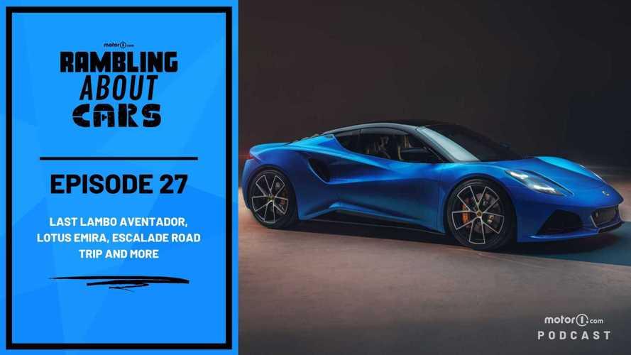 Last V12 Lambo, New Lotus, Road Trippin' Escalade And More: RAC #27