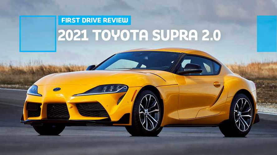 2021 Toyota Supra 2.0 First Drive Review: Great Promise