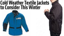 cold weather textile jackets to consider this winter