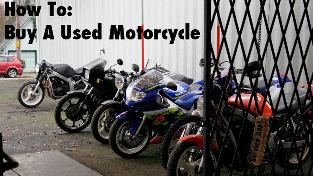 How To: Buy a Used Motorcycle Like a Pro