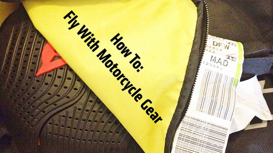 How To Fly With Motorcycle Gear