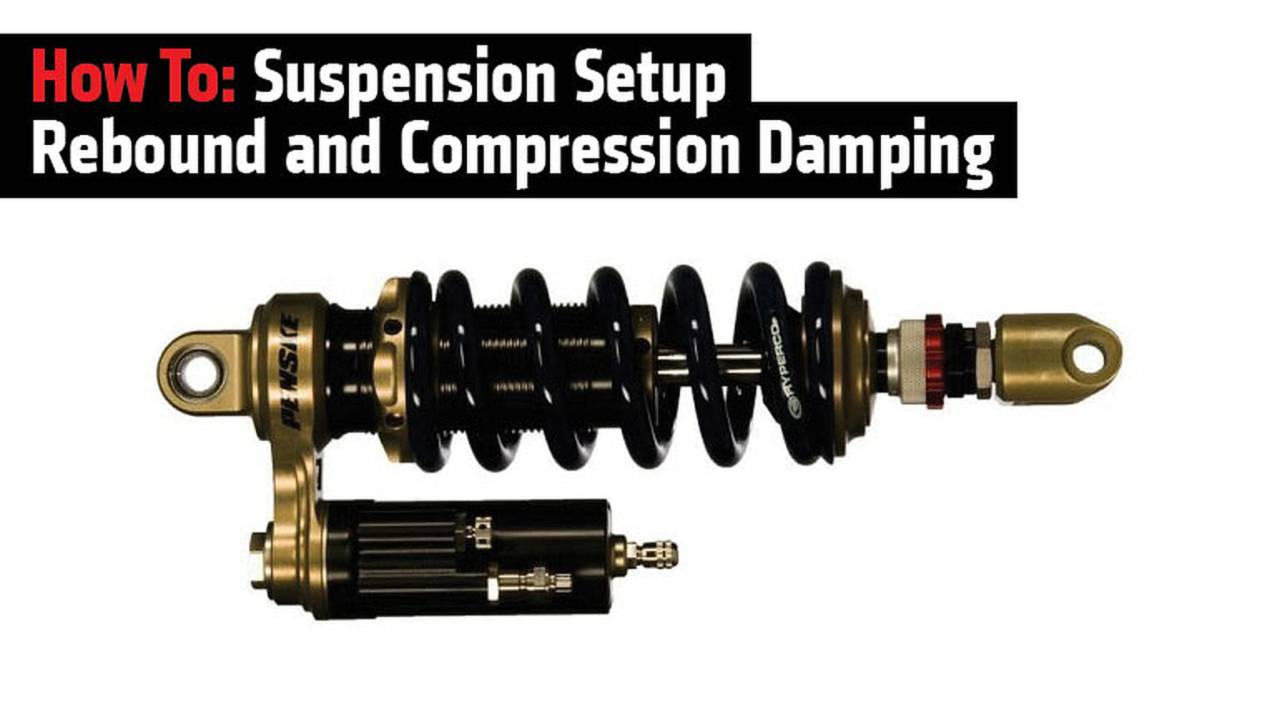 How To: Suspension Setup Rebound and Compression Damping