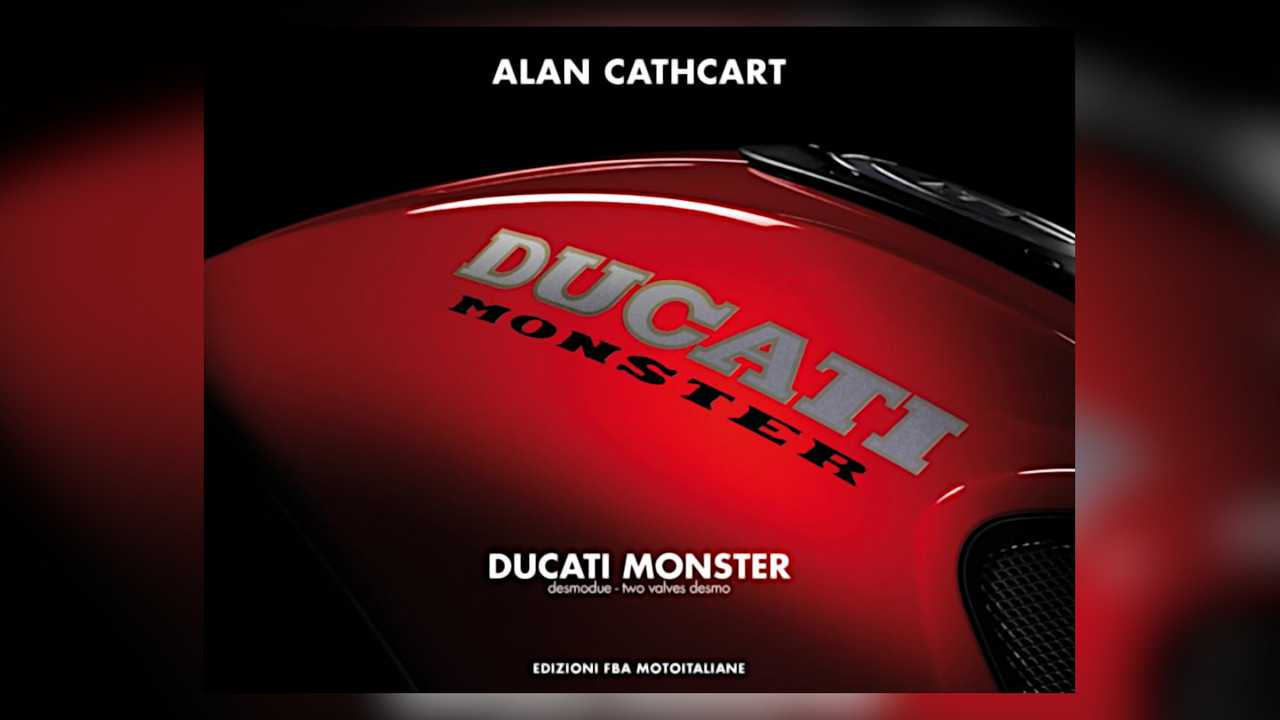 Ducati Monster book by Alan Cathcart