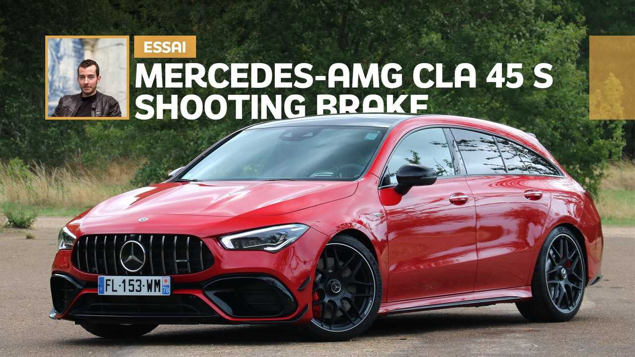Essai Mercedes-AMG CLA 45 S Shooting Brake (2020)