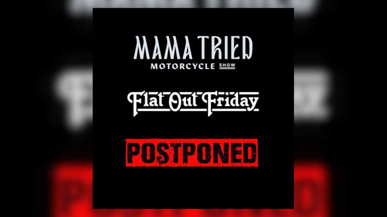 Mama Tried Postponement Notice