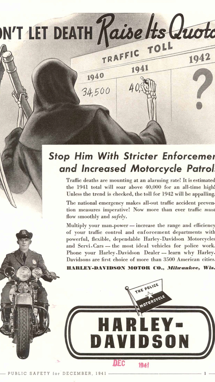 An ad from 1942, encouraging police departments to use motorcycles to help lower the number of auto accidents. Photo courtesy of the HD Archives.