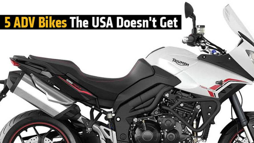 5 ADV Bikes the USA Doesn't Get