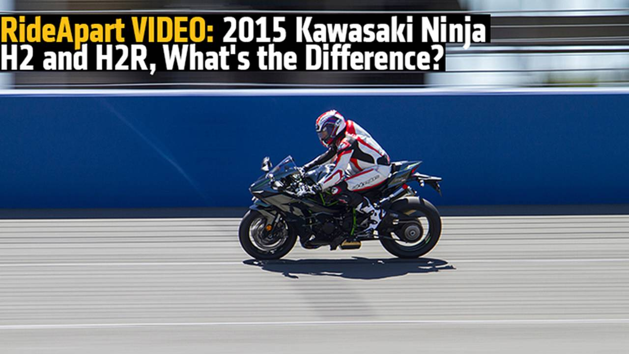 RideApart VIDEO: 2015 Kawasaki Ninja H2 and H2R, What's the Difference?