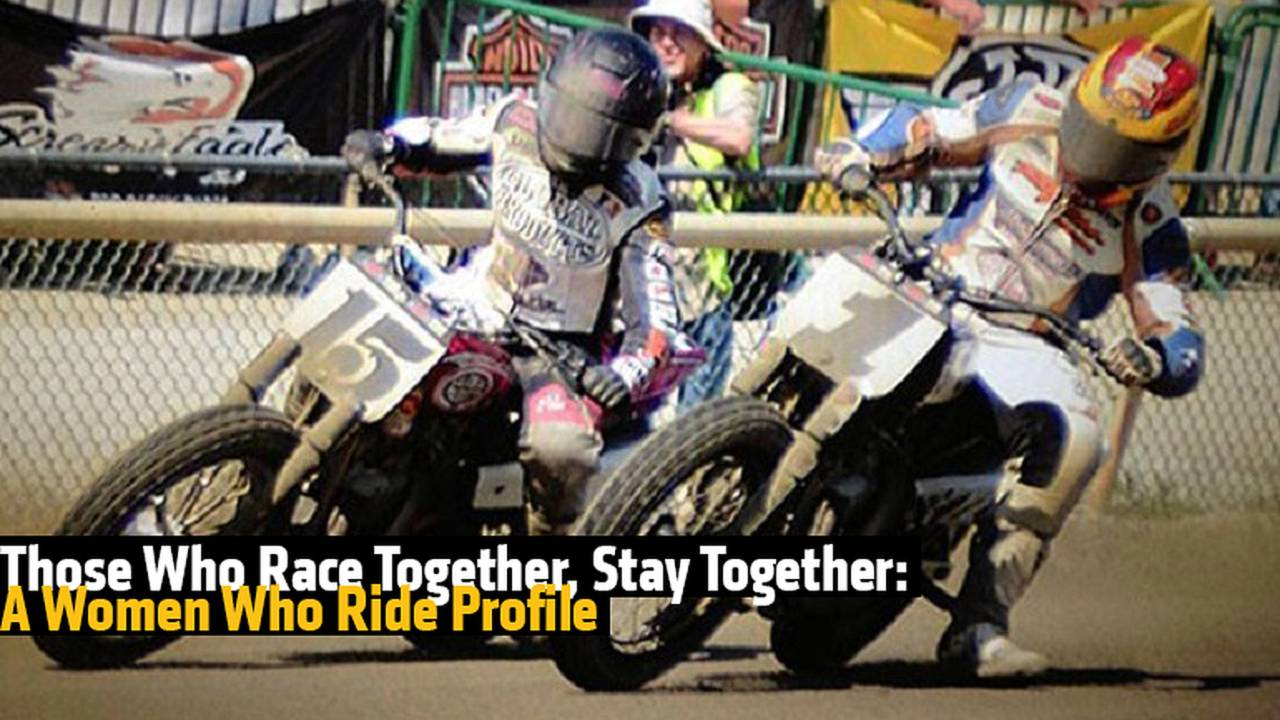 Those Who Race Together, Stay Together: A Women Who Ride Profile