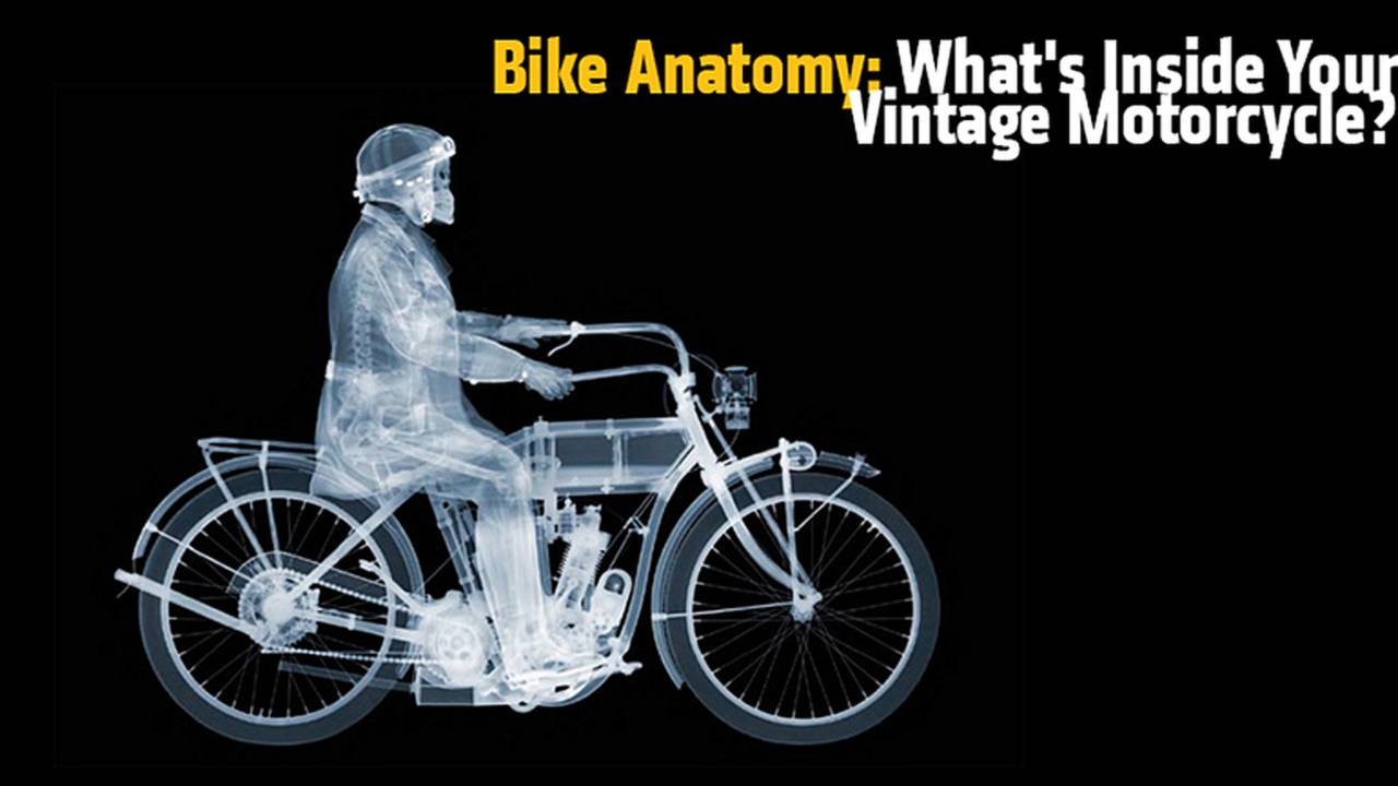 Bike Anatomy: What's Inside Your Vintage Motorcycle?