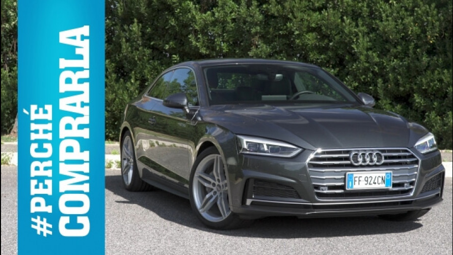Audi A5 Coupé, perché comprarla… e perché no [VIDEO]