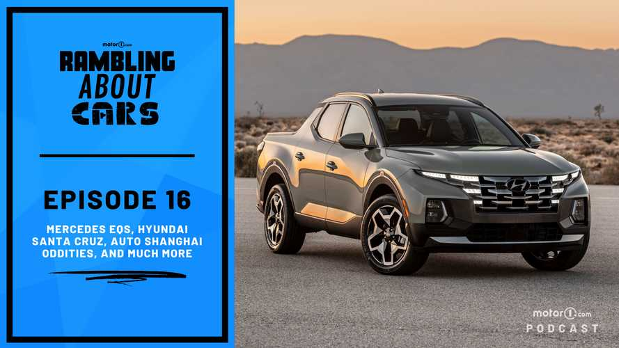 Mercedes EQS, Hyundai Santa Cruz, Auto Shanghai Oddities, And More