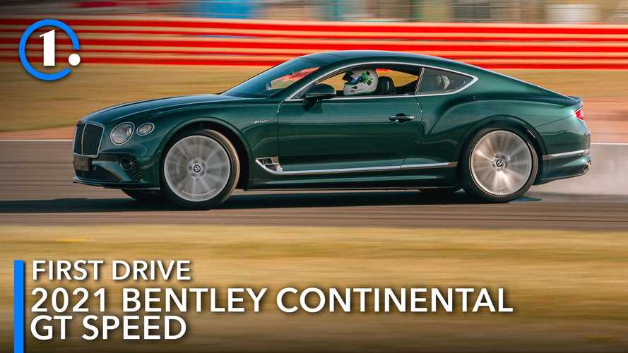 2021 Bentley Continental GT Speed first drive review: Right on track