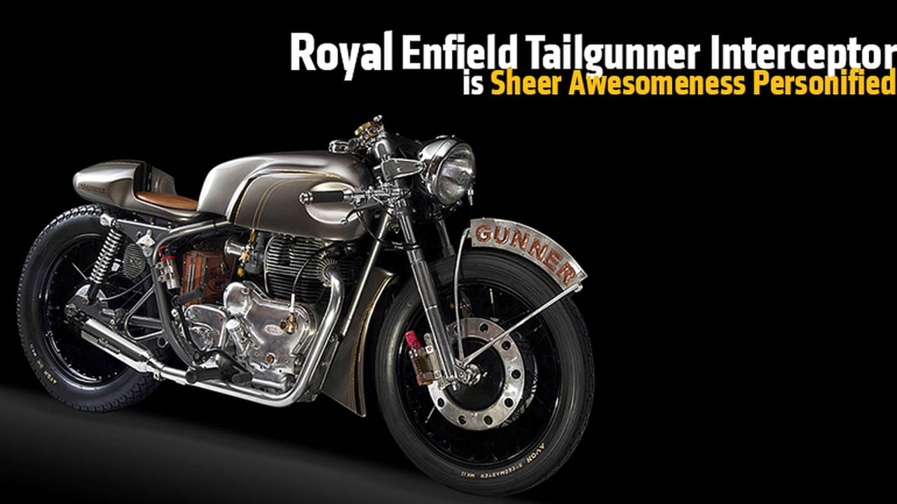 Royal Enfield Tailgunner Interceptor is Sheer Awesomeness Personified