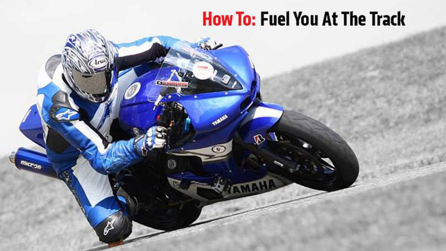 How To: Fuel You For The Track