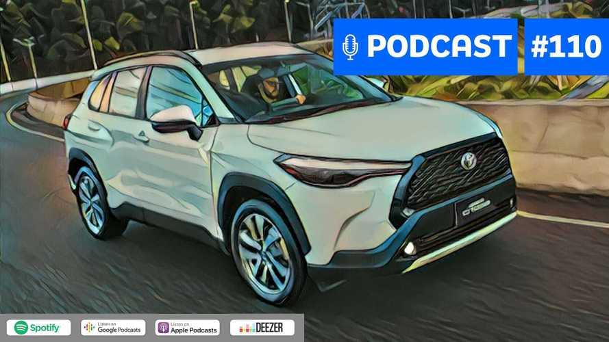 Motor1.com Podcast #110: Novo Toyota Corolla Cross seguirá o sucesso do sedã?
