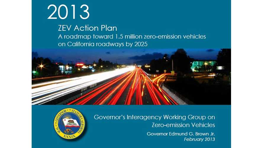 2013 California ZEV Action Plan: 1.5 Million Vehicles In The State by 2025