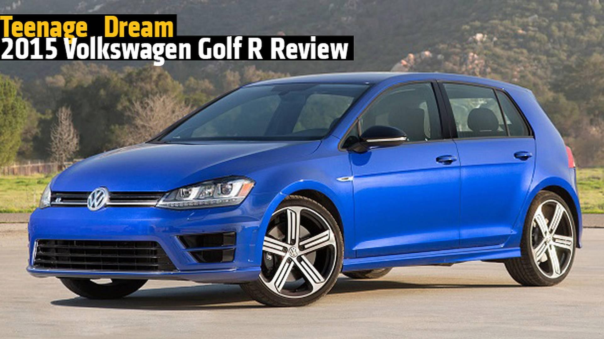 Teenage Dream - 2015 Volkswagen Golf R Review