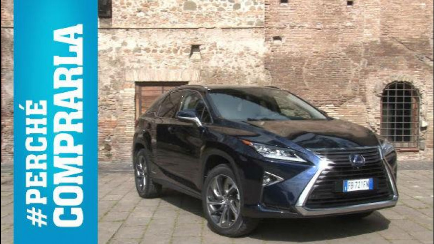 Lexus RX, perché comprarla... e perché no [VIDEO]