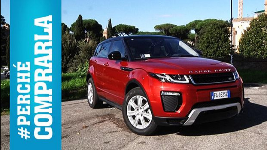 Range Rover Evoque, perché comprarla... e perché no [VIDEO]