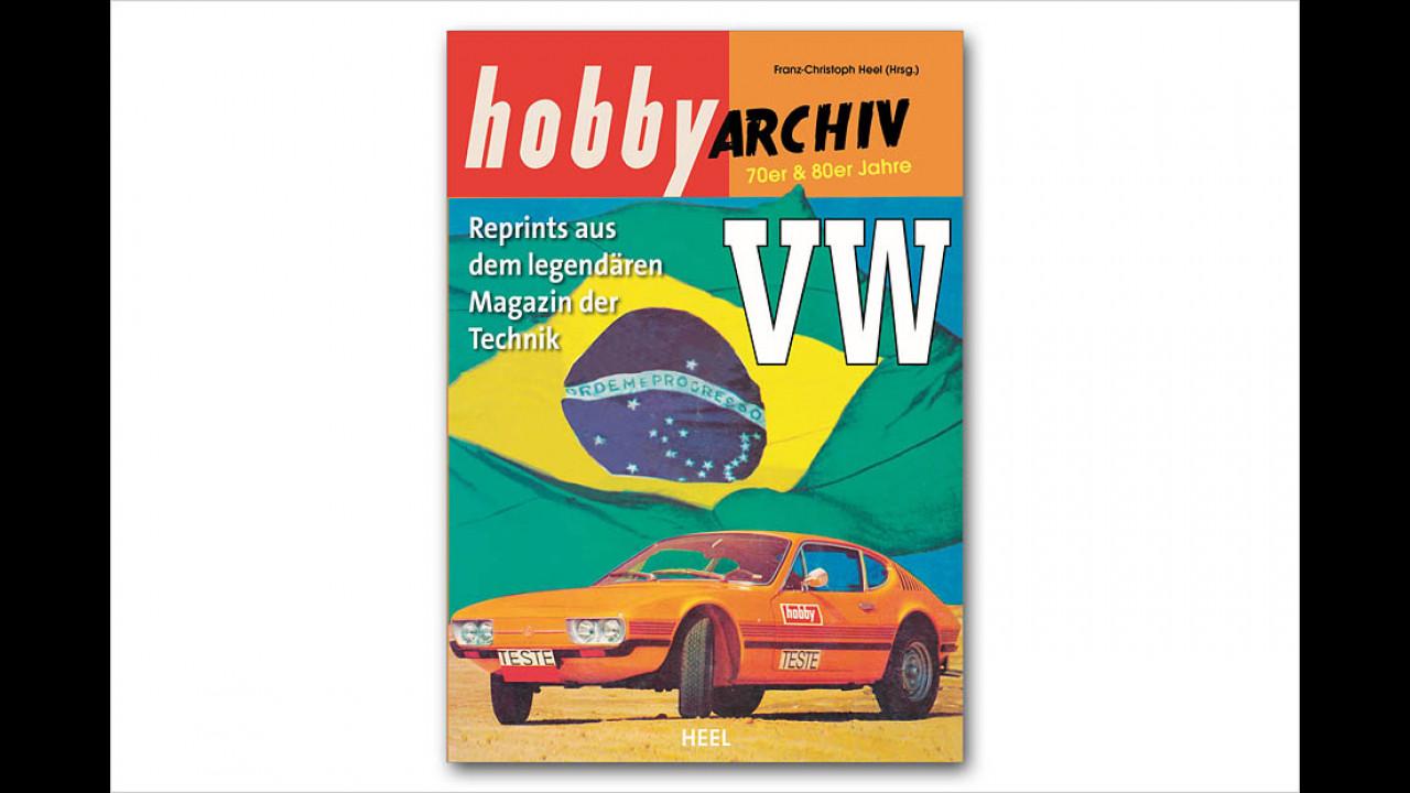 Hobby-Archiv: VW – 70er und 80er-Jahre