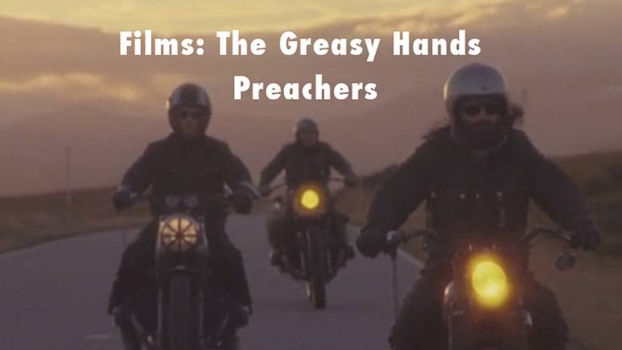 The Greasy Hands Preachers Motorcycle Enthusiasts Film Needs Your Help
