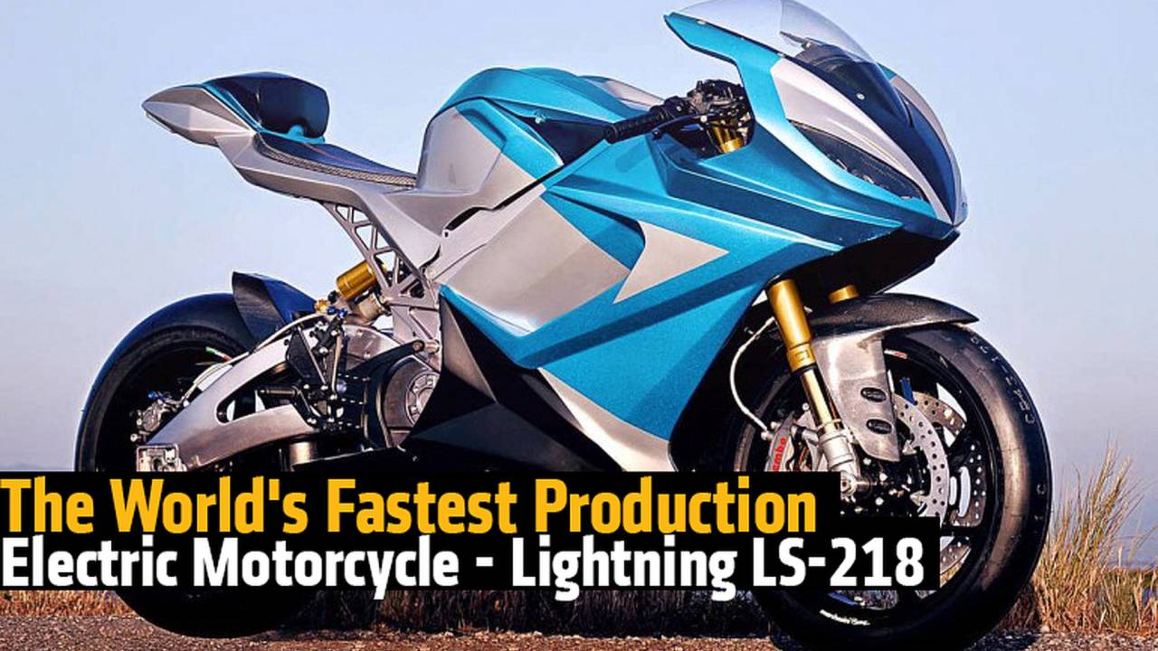 The World's Fastest Production Electric Motorcycle - The Lightning LS-218