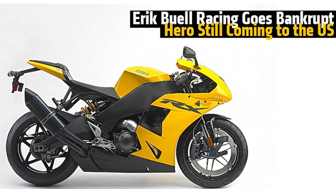Erik Buell Racing Goes Bankrupt - Hero Still Coming to the US