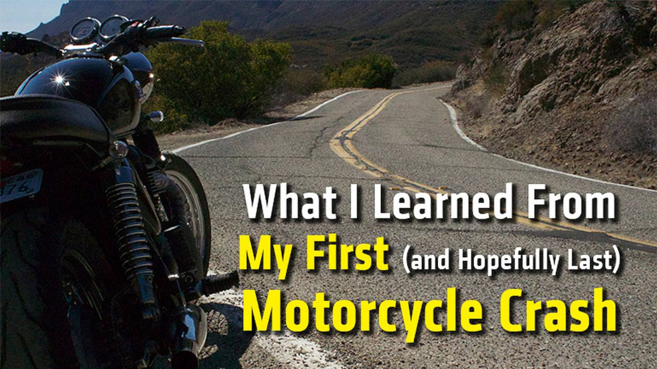 What I Learned From My First (and Hopefully Last) Motorcycle Crash