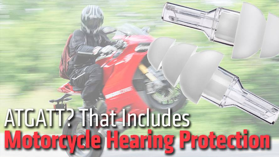 ATGATT? That Includes Motorcycle Hearing Protection