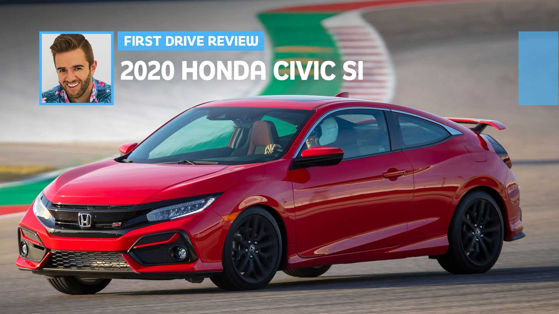 2020 Honda Civic Si First Drive Honda Performance For The