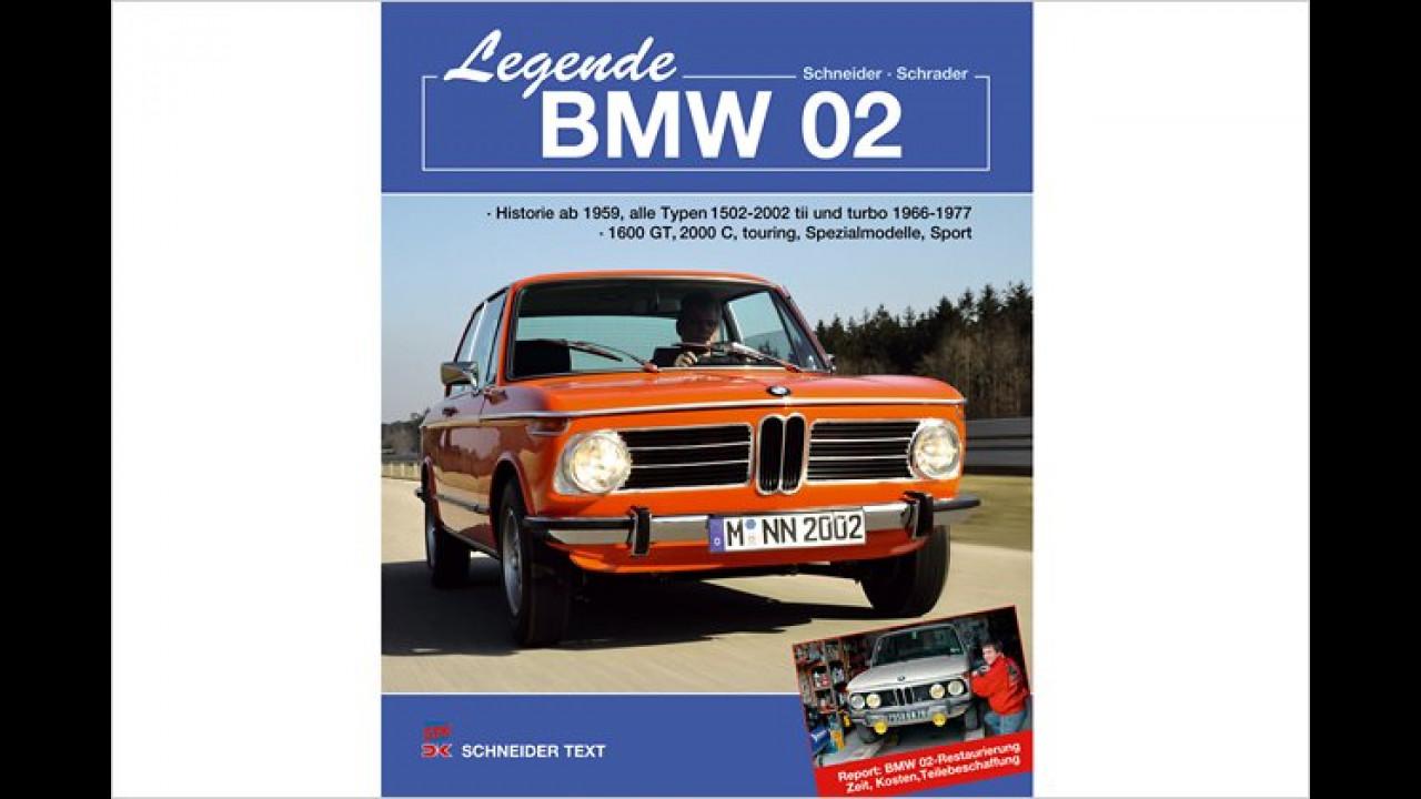 Schneider/Schrader: Legende BMW 02