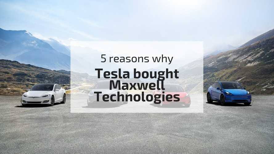 5 Reasons Why Tesla Acquired Maxwell Technologies: Video
