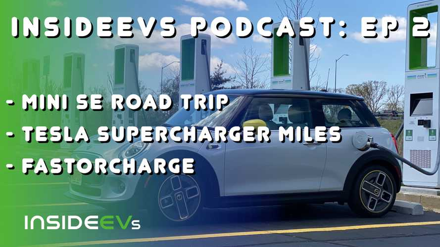 InsideEVs Podcast: MINI Cooper SE Race Track Road Trip, More