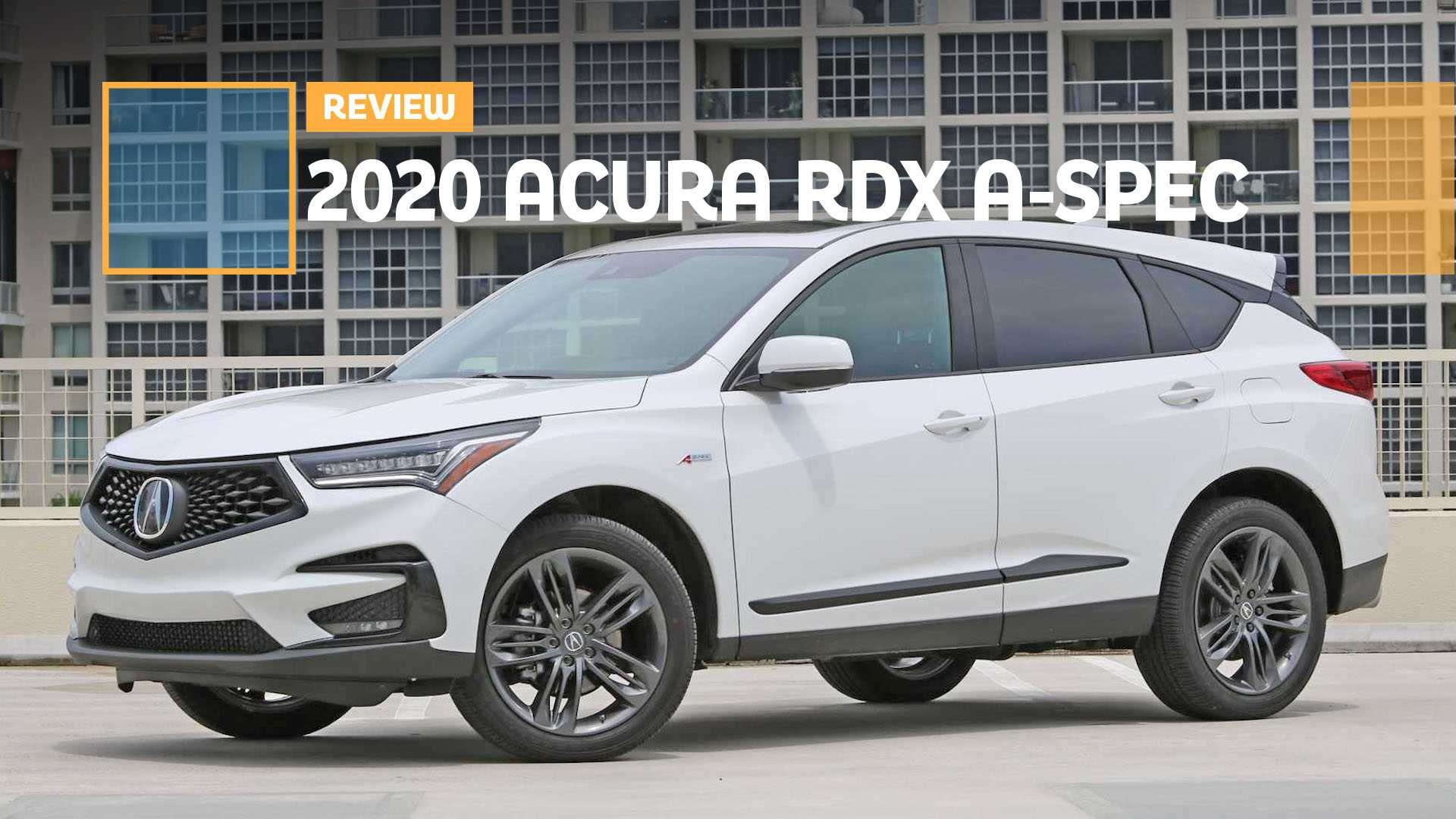 2020 Acura Rdx Review.2020 Acura Rdx A Spec Review The A Spec Team