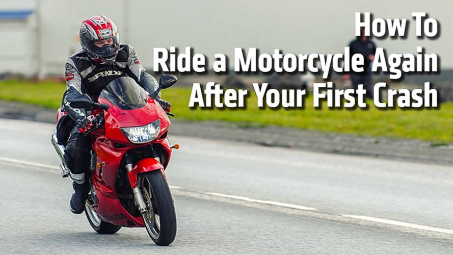 How To Ride A Motorcycle Again After Your First Crash