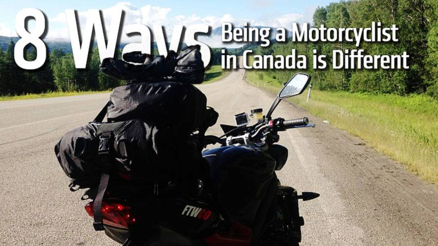 8 Ways Being a Motorcyclist in Canada is Different
