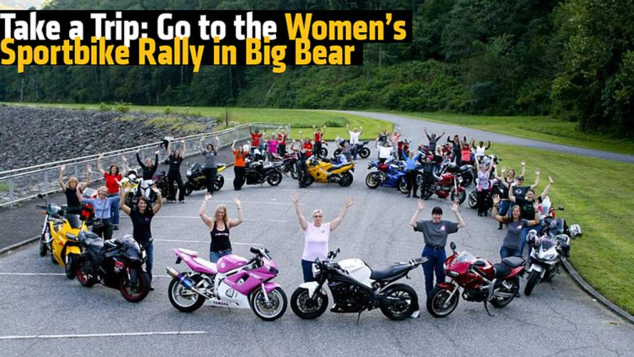 Take a Trip: Go to the Women's Sportbike Rally in Big Bear